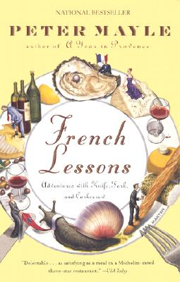 French Lessons By Mayle, Peter