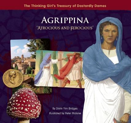 Agrippina 'Atrocious and Ferocious' By Bridges, Shirin Yim/ Malone, Peter (ILT)