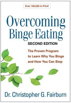 Overcoming Binge Eating By Fairburn, Christopher G.